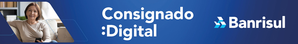 https://www.banrisul.com.br/bob/link/bobw13hn_conteudo_detalhe2.aspx?secao_id=1239%20&utm_source=fernando_albrecht&utm_medium=blog&utm_campaign=consignado_digital&utm_content=centro_600x90px